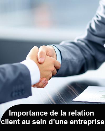 Importance de la relation client au sein d'une entreprise