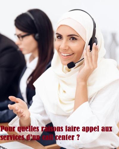 Pour quelles raisons faire appel aux services d'un call center